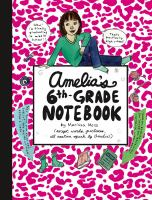 Amelia's Sixth-grade Notebook