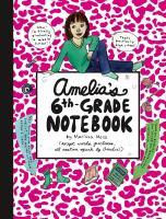 Amelia's Sixth-grade Notebook