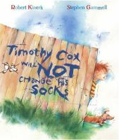 Timothy Cox Will Not Change His Socks