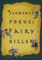 Clemency Pogue, Fairy Killer