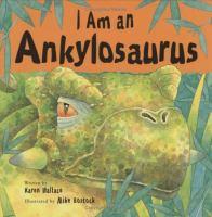 I Am An Ankylosaurus