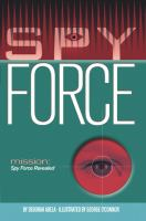 Mission, Spy Force Revealed
