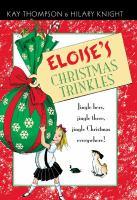 Kay Thompson's Eloise's Christmas Trinkles