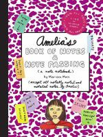 Amelia's Book of Notes & Note Passing (a Note Notebook)