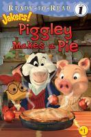Piggley Makes A Pie