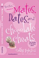 Mates, Dates, and Chocolate Cheats