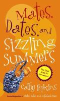 Mates, Dates, and Sizzling Summers