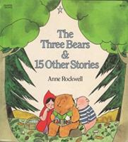 The Three Bears & 15 Other Stories