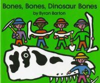 Bones, Bones, Dinosaur Bones