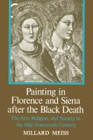 Painting in Florence and Siena After the Black Death