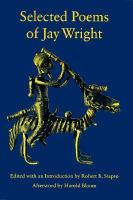 Selected Poems of Jay Wright
