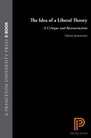 The Idea of A Liberal Theory