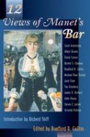 12 Views of Manet's Bar