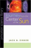 Journey From the Center of the Sun