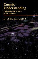 Cosmic Understanding