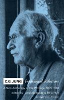 C. G. Jung: Psychological Reflections