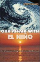 Our Affair With El Niño