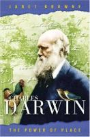 Charles Darwin: The Power of Place, Vol. II