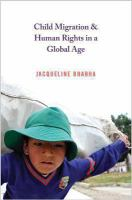 Child Migration & Human Rights in A Global Age