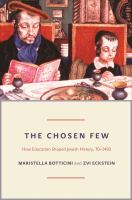 The chosen few : how education shaped Jewish history, 70-1492