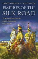 Empires of the Silk Road