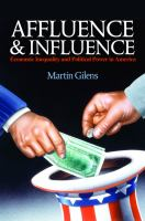 Affluence and influence : economic inequality and political power in America