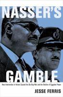 Nasser's Gamble