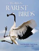 The World's Rarest Birds