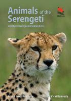 Animals of the Serengeti, and Ngorongoro Conservation Area