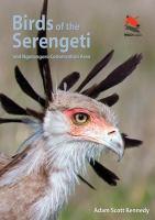 Birds of the Serengeti, and Ngorongoro Conservation Area