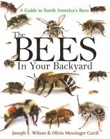 The Bees in your Backyard by Joseph S. Wilson