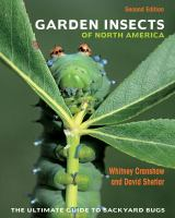 Garden Insects Of North America : The Ultimate Guide To Backyard Bugs
