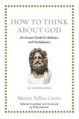 How to Think About God: An Ancient Guide for Believers & Nonbelievers(book-cover)