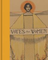 Votes for Women!: A Portrait of Persistence