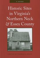 Historic Sites in Virginia's Northern Neck and Essex County