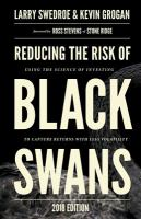 Reducing the Risk of Black Swans