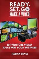 Ready, Set, Go Make A Video