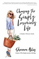 Choosing the Simply Luxurious Life