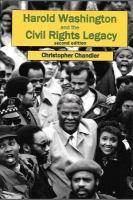 Harold Washington and the Civil Rights Legacy