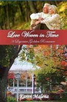 Love woven in time : a Ligonier golden romance