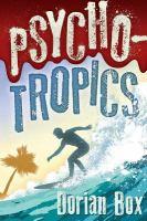 Psycho-tropics