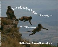 The Alphabet Takes A Journey