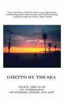Ghetto by the Sea