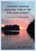 Cruising Through Geologic Time in the San Juan Islands