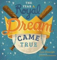 The Year A Royal Dream Came True