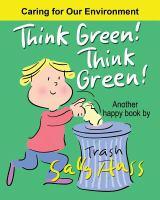 Think Green! Think Green!