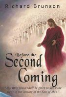 Before the Second Coming