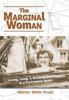 The Marginal Woman