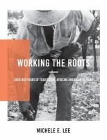 Working the Roots