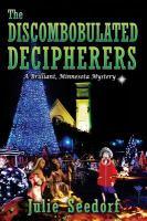 Discombobulated Decipherers